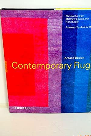 Contemporary Rugs Art and Design: Farr, Christopher & Matthew Bourne & Fiona Leslie