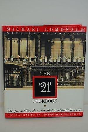"""The """"21"""" Cookbook: Lomonaco, Michael & Donna Forsman"""