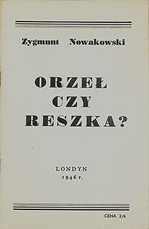 Orzel czy Reszka ?: Nowakowski, Zygmunt.