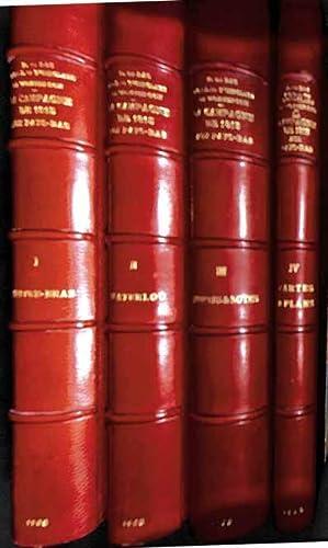 La campagne de 1815 aux Pays-Bas, d'après les rapports officiels neerlandais. 4 vol.: BAS (F. ...