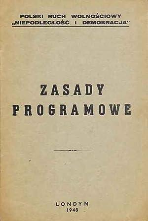 Polski Ruch Wolnosciowy Niepodleglosc i Demokracja,: Zasady programowe. N
