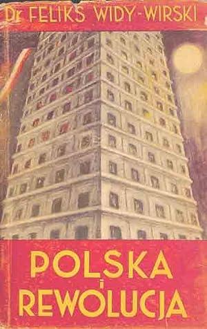 Polska i Rewolucja.: Widy-Wirski, Feliks Teodor