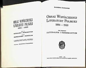 Obraz wspólczesnej literatury polskiej, 1884-1933.: Czachowski, Kazimierz,