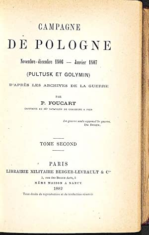 Campagne de Pologne : novembre-décembre 1806, janvier 1807 (Pultusk et Golymin) d'après les ...