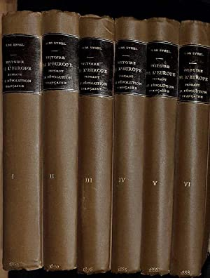 Histoire de l'Europe pendant la Révolution Française. 6 vol.: Sybel, Heinrich von