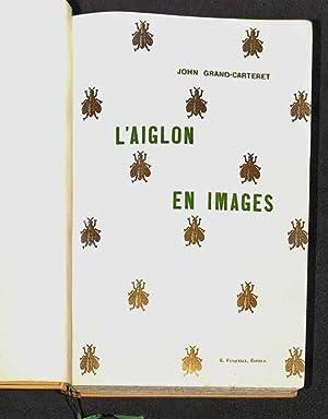 L'Aiglon en images et dans la fiction poétique et dramatique, avec 140 reproductions de...
