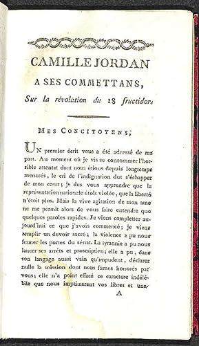 Camille Jordan, député du Rhône, à ses commettans, sur la révolution du 18 fructidor.: Jordan, ...