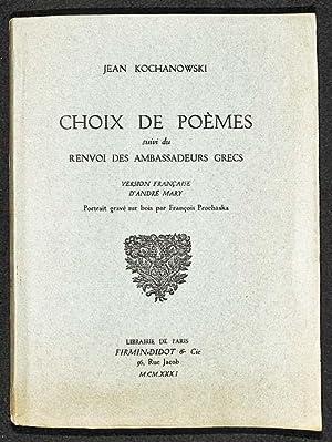 Choix de poèmes, suivi du Renvoi des ambassadeurs grecs.: Kochanowski, Jan