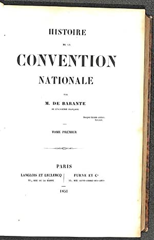 Histoire de la Convention Nationale. 6 vol.: Baron de Barante