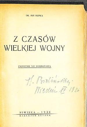 Z czasów wielkiej wojny : pamietnik nie: Hupka, Jan