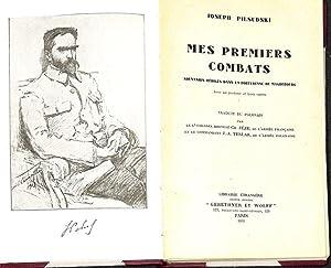 Mes premiers combats. Souvenirs rédigés dans la fortresse de Magdebourg.: Pilsudski, Joseph