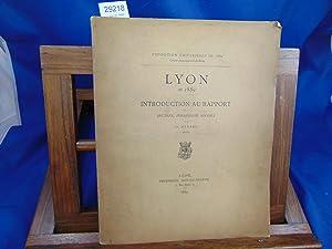 Lyon en 1889. introduction au rapport de: Aynard