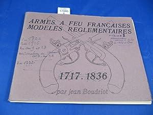 Armes à feu françaises. Modèles réglementaires. tome1: MARQUISET (R.) et