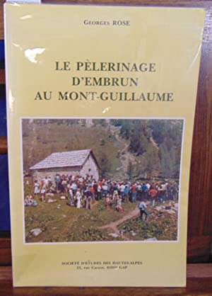 Pelerinage d'embrun au Mont-Guillaume