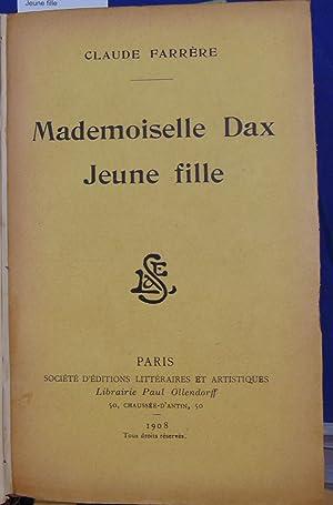 Mademoiselle Dax Jeune fille: Farrere