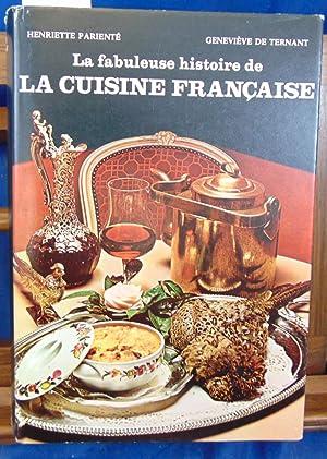 La fabuleuse histoire de la cuisine Française: Parienté