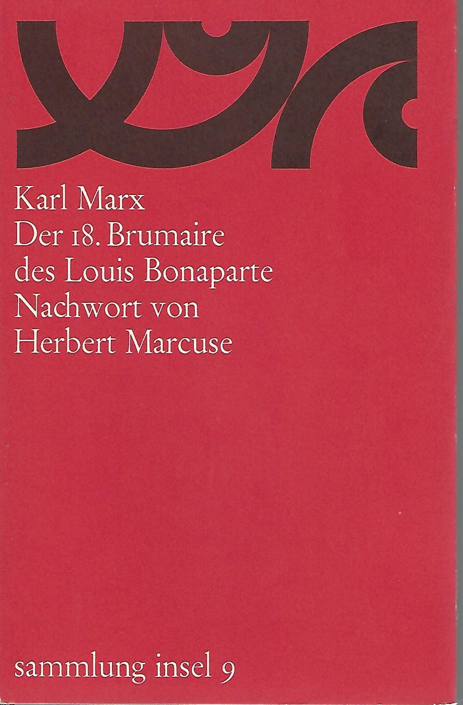 Karl Marx. Der 18. Brumaire des Louis: Marx, Karl (Verfasser):