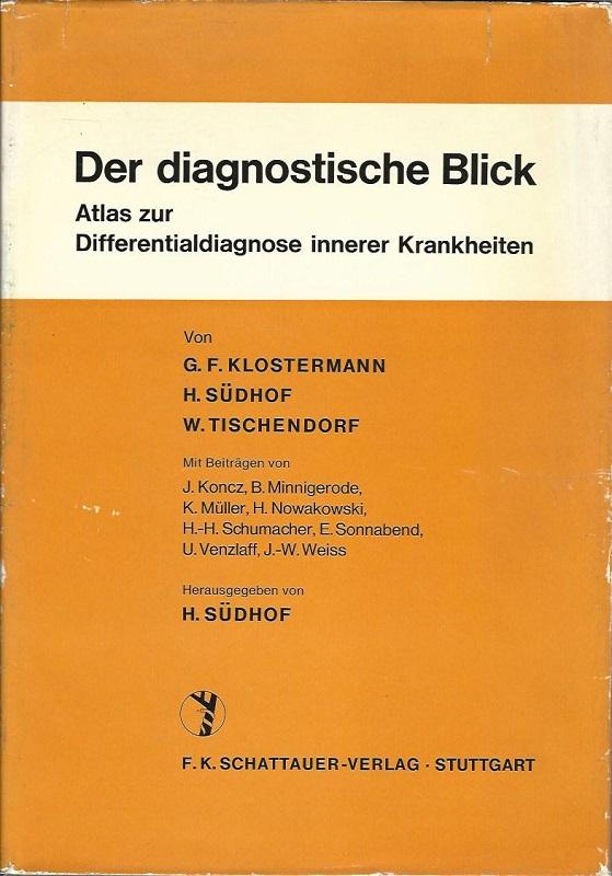 Der diagnostische Blick. Atlas zur Differentialdiagnose innerer: Südhof, Heinrich, G.F.