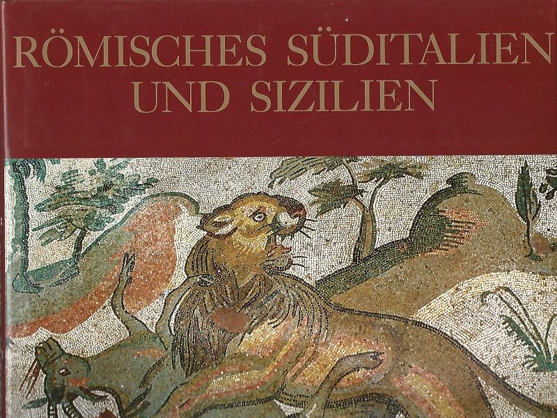 Römisches Süditalien und Sizilien : Kunst und: Coarelli, Filippo: