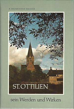 St. Ottilien - sein Werden und Wirken.: Renner Frumentius P.: