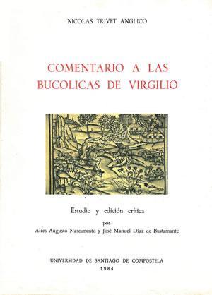 COMENTARIO A LAS BUCOLICAS DE VIRGILIO.: TRIVET ANGLICO, Nicolás.