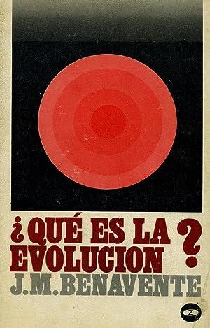 QUÉ ES LA EVOLUCIÓN?.: BENAVENTE, José María.