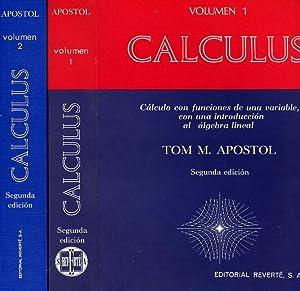 CALCULUS. (Dos volúmenes).: APOSTOL, Tom M.