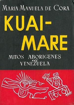 KUAI-MARE. Mitos aborígenes de Venezuela.: CORA, María Manuela
