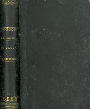 LE KORAN.: KASIMIRSKI, M. [Traduction