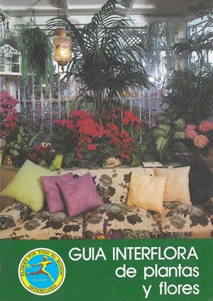 GUÍA INTERFLORA DE PLANTAS Y FLORES.