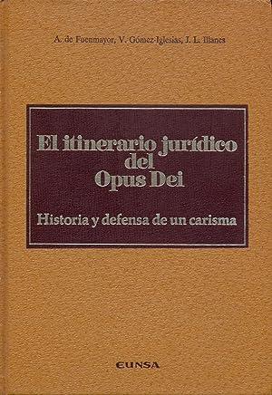 EL ITINERARIO JURÍDICO DEL OPUS DEI. Historia: DE FUENMAYOR, Amadeo