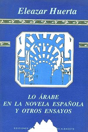 LO ÁRABE EN LA NOVELA ESPAÑOLA Y: HUERTA, Eleazar.