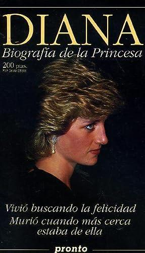 DIANA. Biografía de la Princesa. 1 julio: MUÑOZ, Pilar. -