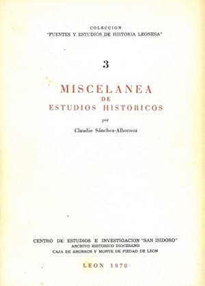MISCELÁNEA DE ESTUDIOS HISTÓRICOS.: SÁNCHEZ-ALBORNOZ, Claudio.