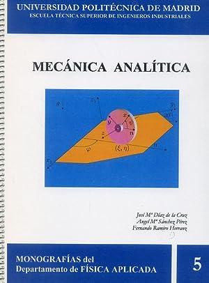 MECÁNICA ANALÍTICA. (Monografías del Departamento de Física: DÍAZ DE LA