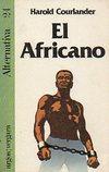 EL AFRICANO.: COURLANDER, Harold.