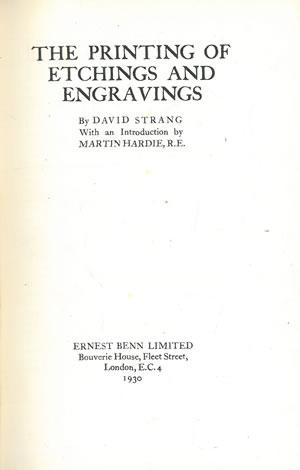 THE PRINTING OF ETCHINGS AND ENGRAVINGS.: STRANG, David.