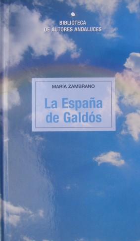 LA ESPAÑA DE GALDÓS.: ZAMBRANO, María