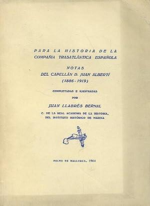 PARA LA HISTORIA DE LA COMPAÑÍA TRASATLÁNTICA: LLABRÉS BERNAL, Juan.