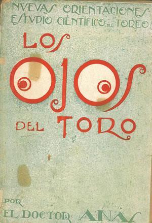 LOS OJOS DEL TORO. Nuevas orientaciones. Estudio: EL DOCTOR ANÁS