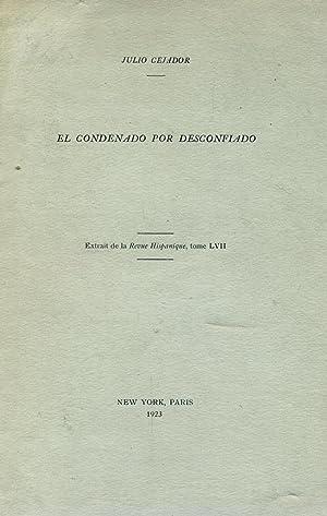 EL CONDENADO POR DESCONFIADO.: CEJADOR, Julio.
