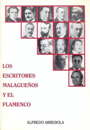 LOS ESCRITORES MALAGUEÑOS Y EL FLAMENCO.: ARREBOLA, Alfredo.