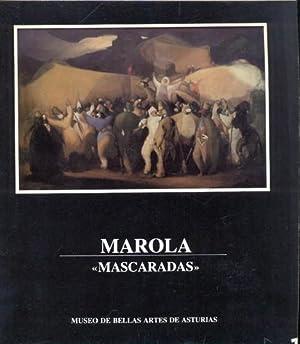 MAROLA. MASCARADAS. Exposición homenaje con motivo del