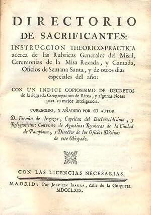 DIRECTORIO DE SACRIFICANTES: INSTRUCCIÓN THEORICO-PRACTICA acerca de: IRAYZOS, Fermín de.