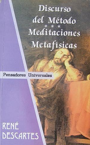 DISCURSO DEL MÉTODO. MEDITACIONES METAFÍSICAS.: DESCARTES, René.