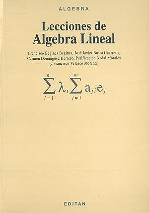 ÁLGEBRA. LECCIONES DE ÁLGEBRA LINEAL.: VV.AA.