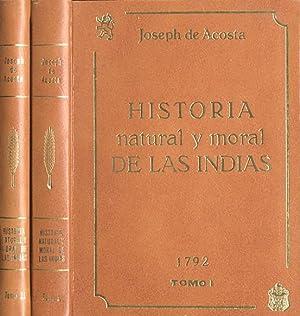 HISTORIA NATURAL Y MORAL DE LAS INDIAS,: ACOSTA, Joseph de.