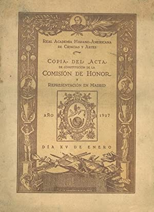 REAL ACADEMIA HISPANO-AMERICANA DE CIENCIAS Y ARTES COPIA DEL ACTA DE CONSTITUCIÓN DE LA COMISIÓN ...