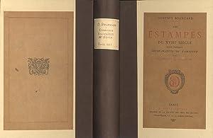 LES ESTAMPES DU XVIII SIÈCLE. École Française. GUIDE-MANUEL DE L'AMATEUR.: BOURCARD, Gustave.