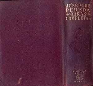 OBRAS COMPLETAS (Edición Aguilar).: PEREDA, José M. de.